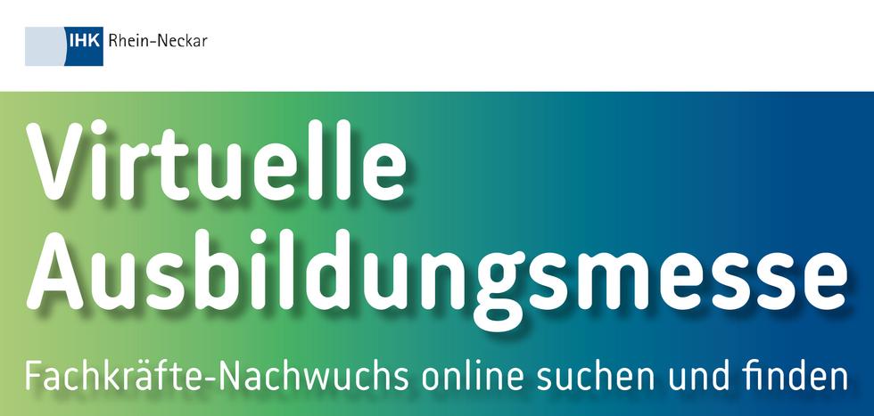 Virtuelle Ausbildungsmesse IHK Rhein-Neckar